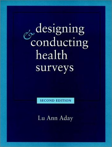 9780787902940: Designing and Conducting Health Surveys: A Comprehensive Guide