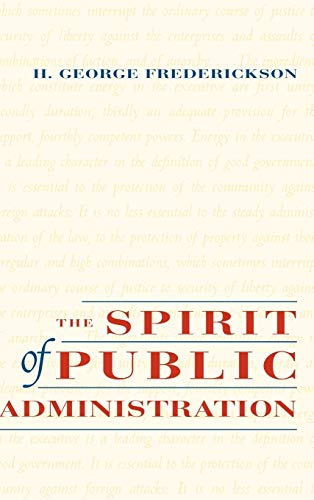 9780787902957: The Spirit of Public Administration