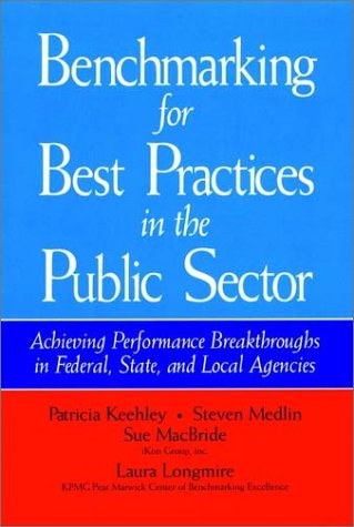 Benchmarking for Best Practices in the Public: Patricia Keehley, Steven
