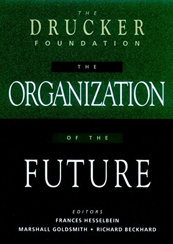 9780787903039: The Organization of the Future