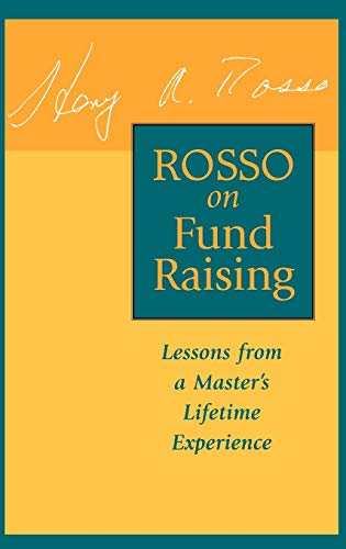 9780787903046: Rosso on Fund Raising: Lessons from a Master's Lifetime Experience