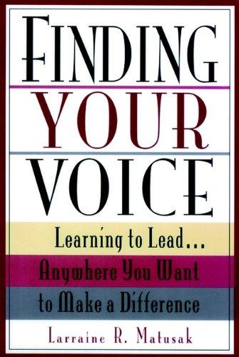 Finding Your Voice: Larraine R Matusak,