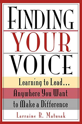 9780787903053: Finding Your Voice: Learning to Lead . . . Anywhere You Want to Make a Difference