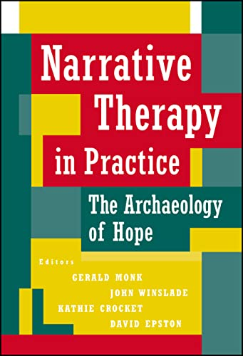 9780787903138: Narrative Therapy in Practice: The Archaeology of Hope