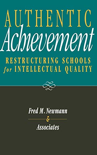 9780787903206: Authentic Achievement: Restructuring Schools for Intellectual Quality