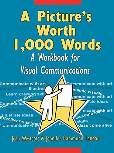 9780787903527: A Picture's Worth 1,000 Words: A Workbook for Visual Communications