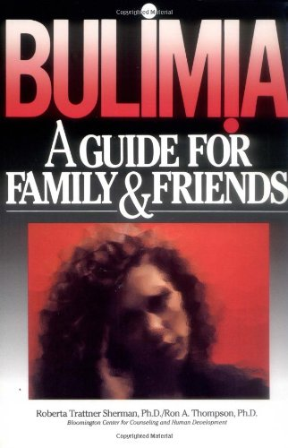 9780787903619: Bulimia: A Guide for Family and Friends