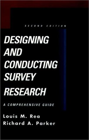 9780787908102: Designing and Conducting Survey Research: A Comprehensive Guide (Jossey Bass Public Administration Series)