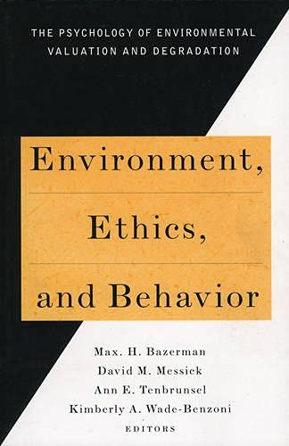 9780787908188: Environment, Ethics, and Behavior: The Psychology of Environmental Valuation and Degradation (New Lexington Press Management Series)