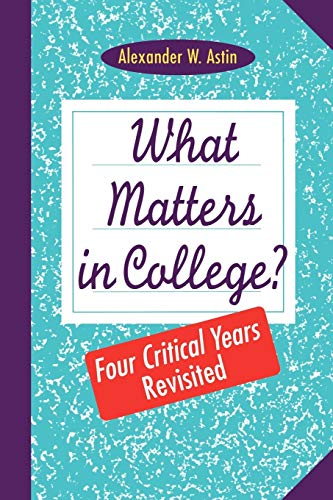 9780787908386: What Matters in College?: Four Critical Years Revisted