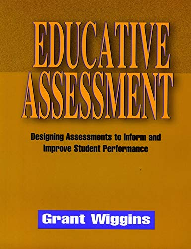 9780787908485: Educative Assessment: Designing Assessments to Inform and Improve Student Performance