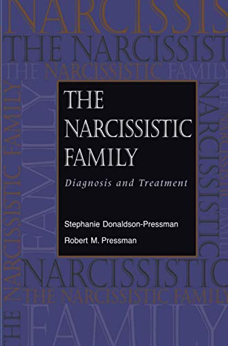9780787908706: The Narcissistic Family: Diagnosis and Treatment (Psychology)