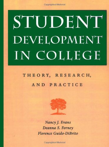 9780787909253: Student Development in College: Theory, Research, and Practice (Jossey Bass Higher & Adult Education Series)