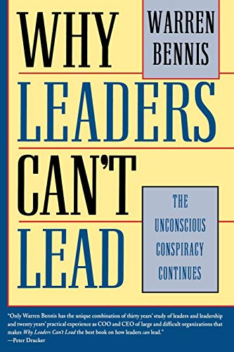 Why Leaders Can't Lead: The Unconscious Conspiracy Continues (9780787909437) by Bennis, Warren