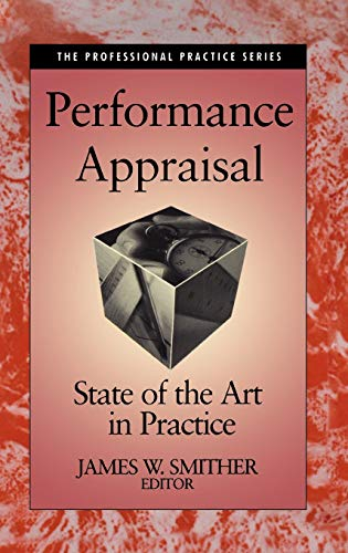 Performance Appraisal: State of the Art in: James W. Smither