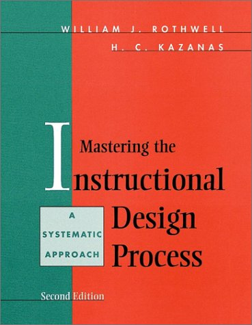 9780787909482: Mastering the Instructional Design Process : A Systematic Approach, 2nd Edition
