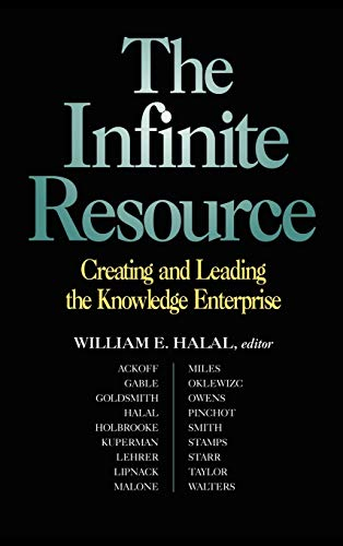 9780787910150: The Infinite Resource: Creating and Leading the Knowledge Enterprise (Jossey Bass Business & Management Series)