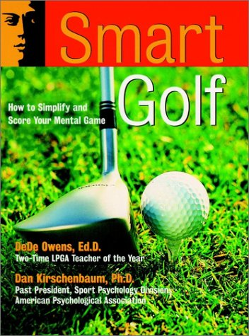 Smart Golf : How to Simplify and: Owens, Dede, and