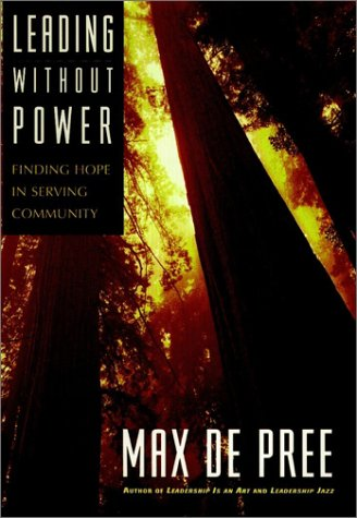9780787910631: Leading Without Power: Finding Hope in Serving Community (J-B US non-Franchise Leadership)