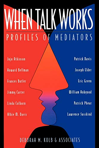 9780787910907: When Talk Works: Profiles of Mediators