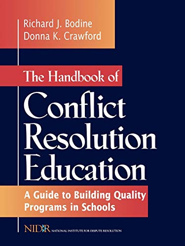 9780787910969: The Handbook of Conflict Resolution Education: A Guide to Building Quality Programs in Schools
