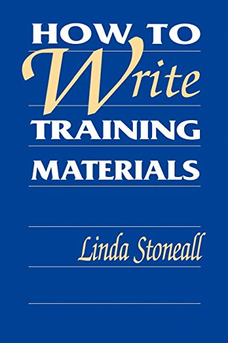 9780787911522: How to Write Training Materials