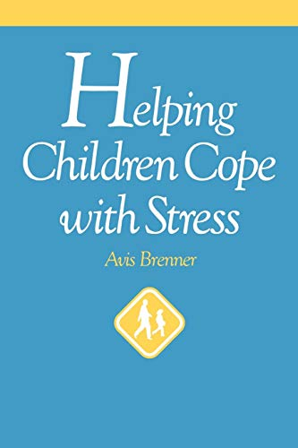 9780787938642: Helping Children Cope with Stress