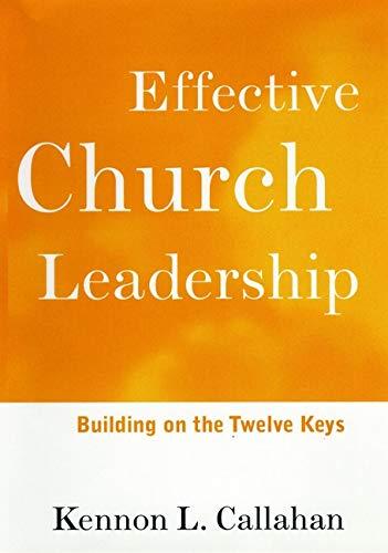 9780787938659: Effective Church Leadership: Building on the Twelve Keys