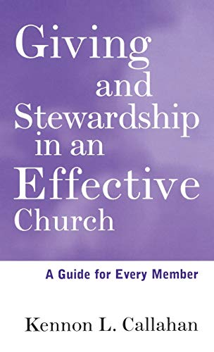 9780787938673: Giving and Stewardship in an Effective Church: A Guide for Every Member