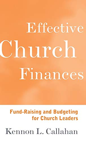 9780787938697: Effective Church Finances: Fund-Raising and Budgeting for Church Leaders