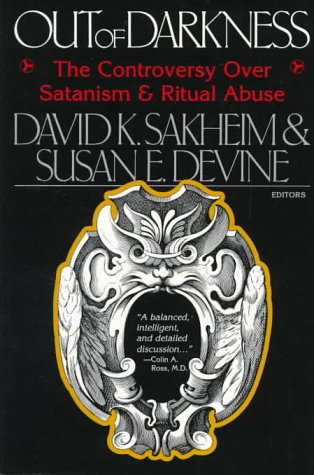 9780787939540: Out of Darkness: The Controversy Over Satanism and Ritual Abuse