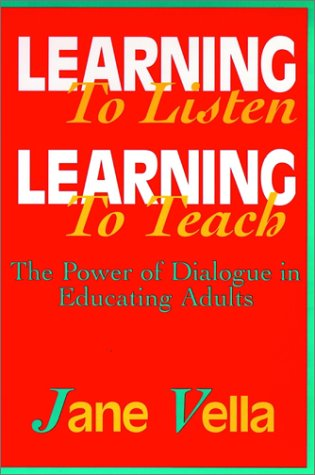 9780787939632: Learning to Listen, Learning to Teach: The Power of Dialogue in Educating Adults