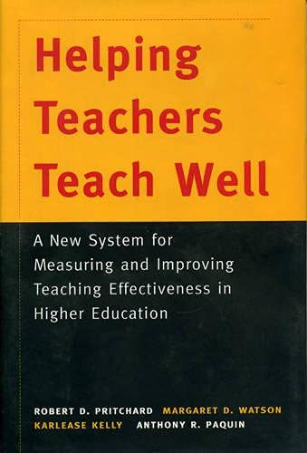 9780787939656: Helping Teachers Teach Well: A New System for Measuring and Improving Teaching Effectiveness in Higher Education