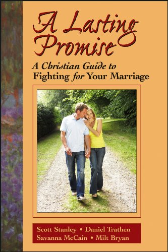 9780787939830: A Lasting Promise: A Christian Guide to Fighting for Your Marriage