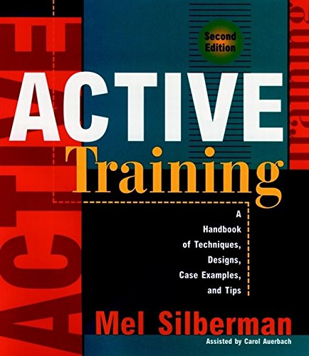 9780787939892: Active Training: A Handbook of Techniques, Designs, Case Examples, and Tips