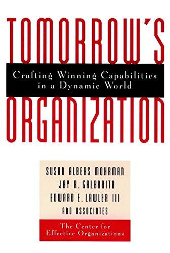 9780787940041: Tomorrow's Organization: Crafting Winning Capabilities in a Dynamic World