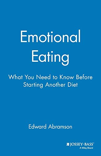 9780787940478: Emotional Eating: What You Need to Know Before Starting Your Next Diet: What You Need to Know Before Starting Your Diet