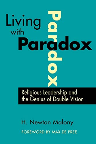 9780787940577: Living with Paradox: Religious Leadership and the Genius of Double Vision