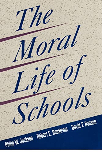 9780787940669: The Moral Life of Schools