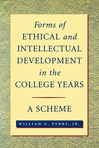 9780787941185: Forms of Ethical Intellectual Development in the College Years: A Scheme (Jossey-Bass higher & adult education series)