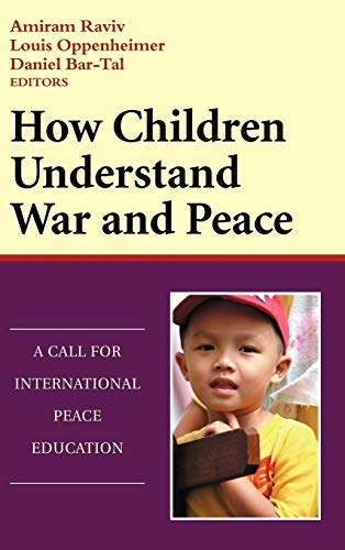 9780787941697: How Children Understand War and Peace: A Call for International Peace Education