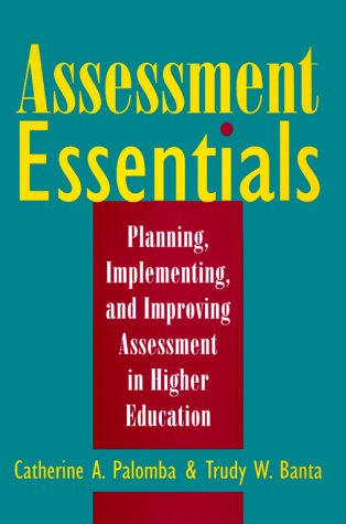 9780787941802: Assessment Essentials: Planning, Implementing, and Improving Assessment in Higher Education