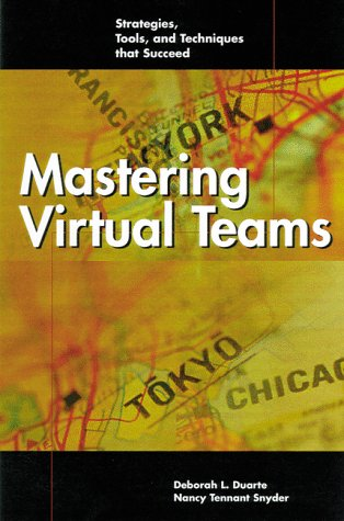 9780787941833: Mastering Virtual Teams: Strategies, Tools, and Techniques that Succeed