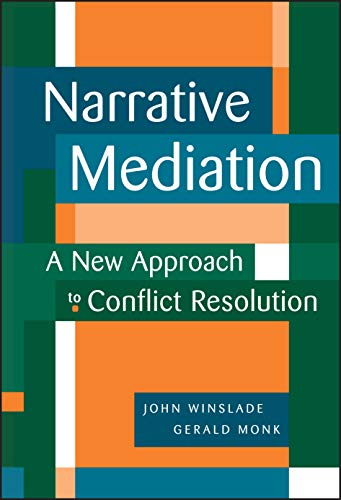 9780787941925: Narrative Mediation: A New Approach to Conflict Resolution