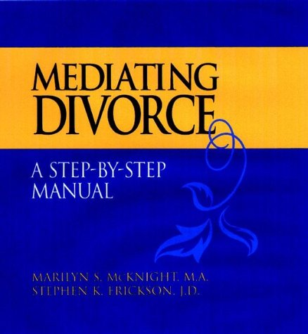 9780787943042: Mediating Divorce, Package (Includes Mediator's Manual; Client's Workbook; The Children's Book; Audio Cassette): A Client's Workbook