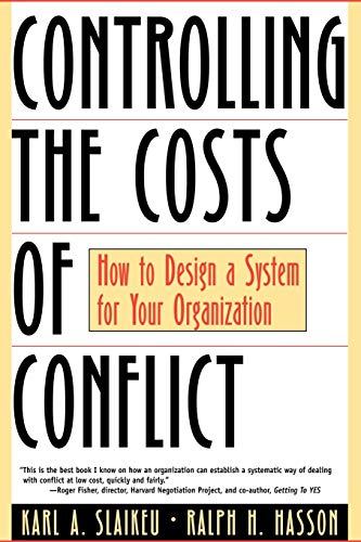 9780787943233: Controlling the Costs of Conflict: How to Design a System for Your Organization