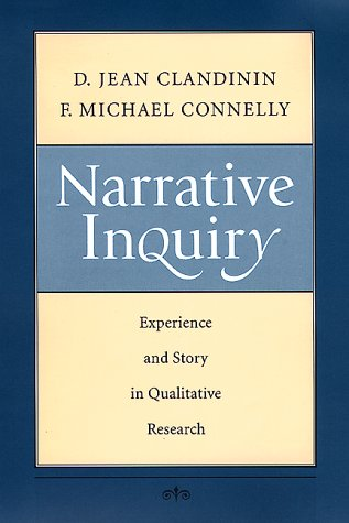 9780787943431: Narrative Inquiry: Experience and Story in Qualitative Research (Jossey Bass Education Series)