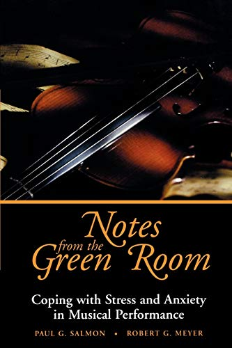 9780787943783: Notes from the Green Room: Coping with Stress and Anxiety in Musical Performance