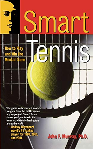 9780787943806: Smart Tennis: How to Play and Win the Mental Game