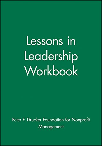 Lessons in Leadership Workbook: Jennifer Whitney; Peter